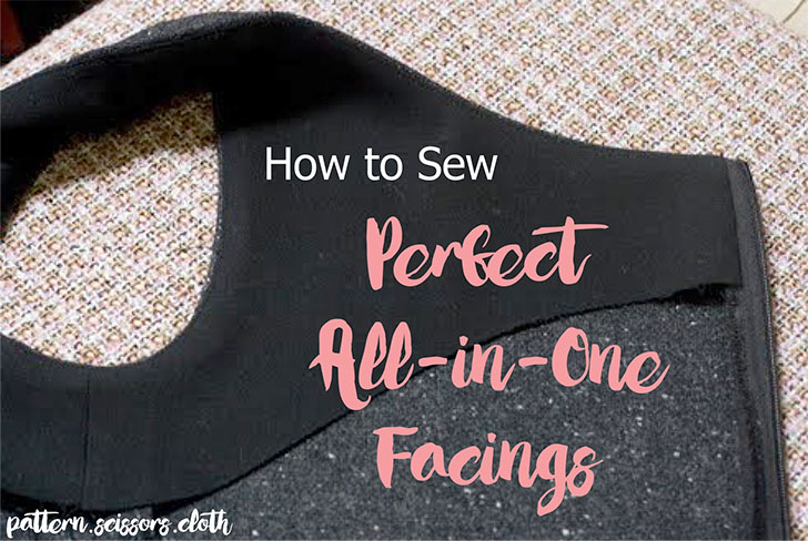 How to Sew Perfect All-in-one Facings
