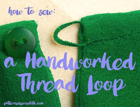 How to sew a Handworked Thread Loop
