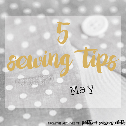 5 Sewing Tips May