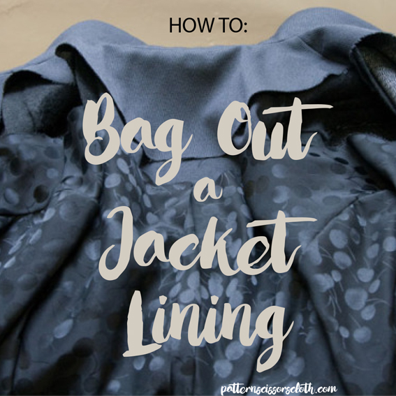 How To Bag Out a Jacket Lining