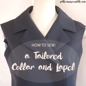 How to sew a tailored collar and lapel