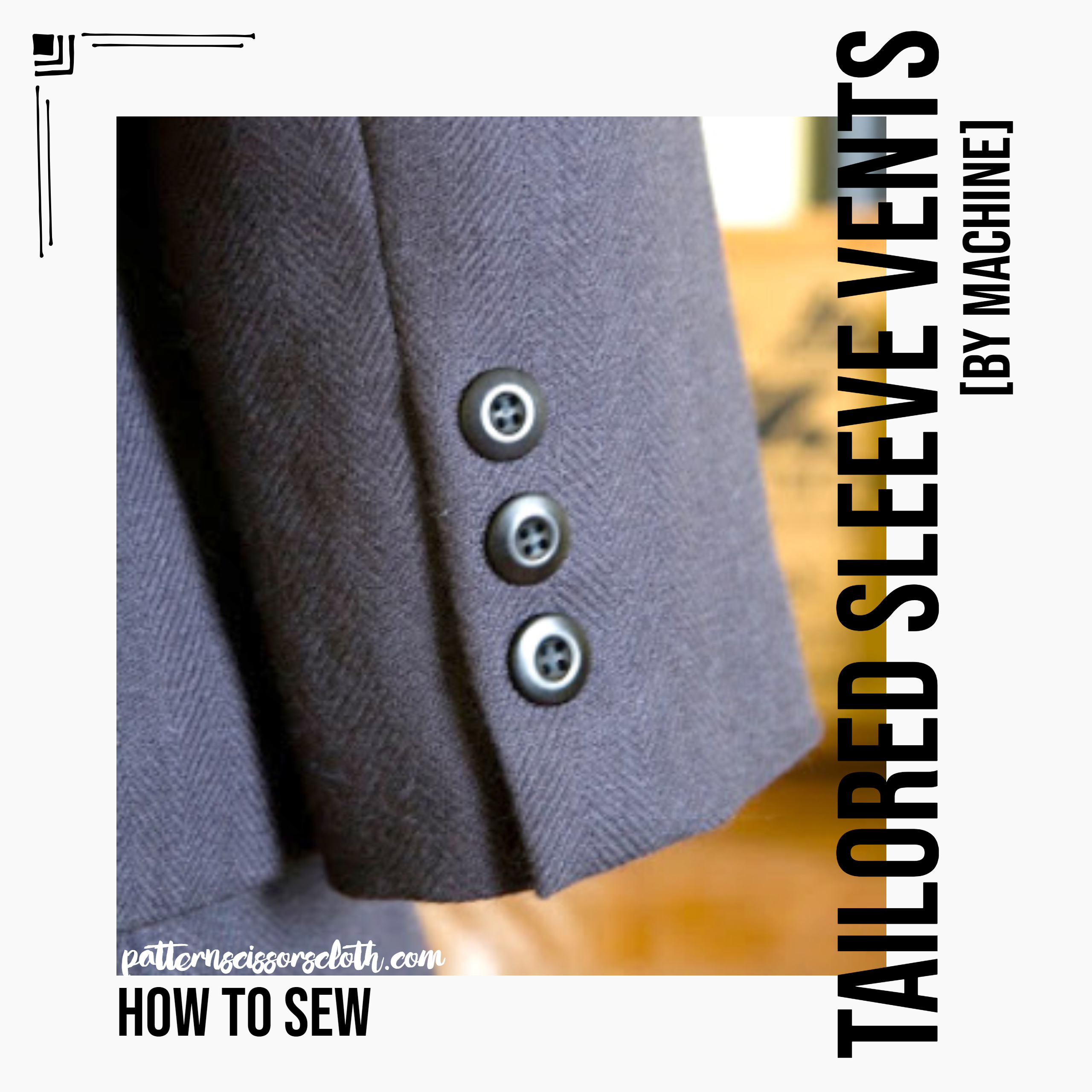 How to Sew Tailored Sleeve Vents by Machine
